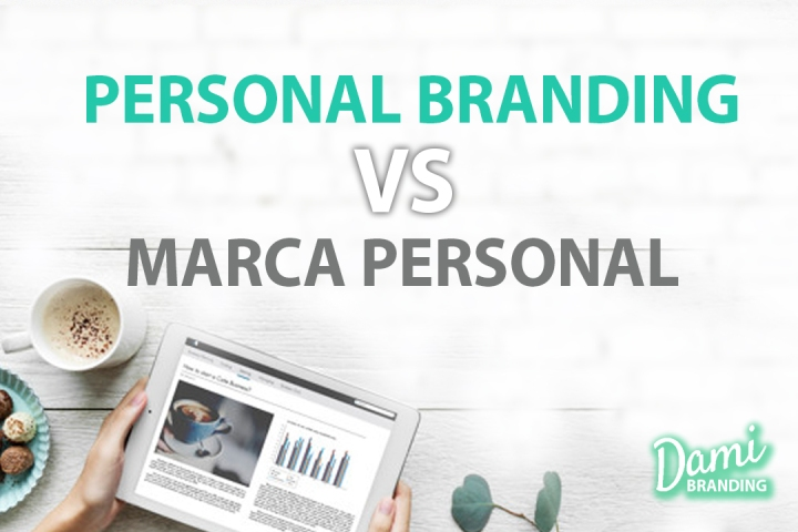 ¿Personal Branding o MarcaPersonal?